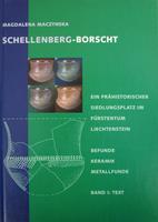 1999 Schellenberg-Forscht. Ein prähistorischer Siedlungsplatz im Fürstentum Liechtenstein