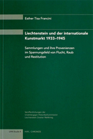 2005 Liechtenstein und der internationale Kunstmarkt 1933-1945 (Studie 4)