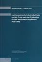 2005 Liechtensteinische Industriebetriebe und die Frage nach der Produktion für den deutschen Kriegsbedarf 1939-1945 (Studie 2)