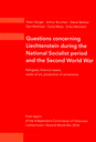 2009 Questions concerning Liechtenstein during the National Socialist period and the Second World War