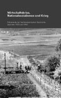 2011 Quellenedition «Wirtschaftskrise, Nationalsozialismus und Krieg»