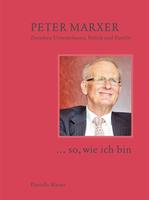 2018 «... so, wie ich bin» - Publikation über Peter Marxer
