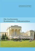 2013 Die Liechtenstein: Kontinuitäten - Diskontinuitäten (Band 2 HK)