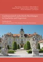 2014 Liechtensteinisch-tschechische Beziehungen in Geschichte und Gegenwart, Synthesebericht der Liechtensteinisch-Tschechischen Historikerkommission (Band 8 HK)