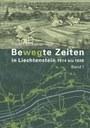 2014  Bewegte Zeiten in Liechtenstein 1914 bis 1926