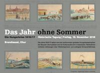 2016, 18. November - Historische Tagung: Das Jahr ohne Sommer. Die Hungerkrise 1816/17