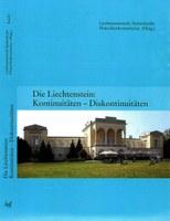 """2013, 8. August - Buchpräsentation """"Die Liechtenstein: Kontinuität - Diskontinuitäten"""""""