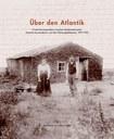 2017, 21. September - Präsentation der Publikation «Über den Atlantik»